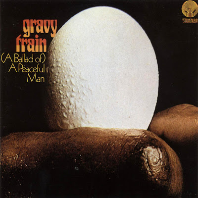 Gravy Train ~ 1970 ~ (A Ballad Of) A Peaceful Man