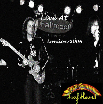 Leaf Hound ~ 2006 ~ Live At London 2006