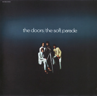 the Doors ~ 1969 ~ The Soft Parade