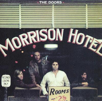 the Doors ~ 1970 ~ Morrison Hotel