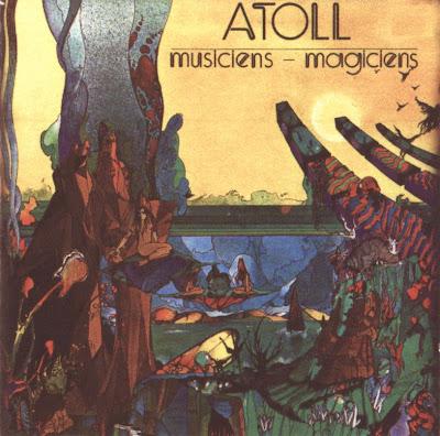 Atoll ~ 1974 ~ Musiciens - Magiciens