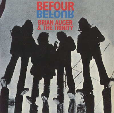 Brian Auger & the Trinity ~ 1970 ~ Befour
