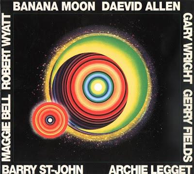 Daevid Allen ~ 1971 ~ Banana Moon