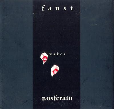 Faust ~ 1997 ~ Faust Wakes Nosferatu