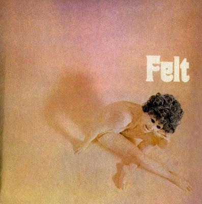 Felt ~ 1971 ~ Felt