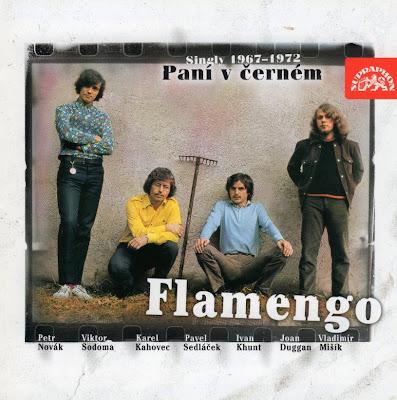 Flamengo ~ 2003 ~ Paní V Černém. Singly 1967–1972