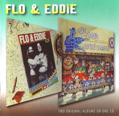 Flo & Eddie ~ 1975 ~ Illegal, Immoral and Fattening + 1976 ~ Moving Targets