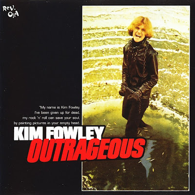 Kim Fowley ~ 1968b ~ Outrageous + 1969 ~ Good Clean Fun