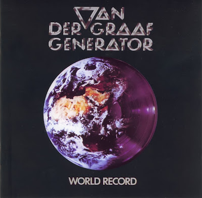 Van Der Graaf Generator ~ 1976 ~ World Record