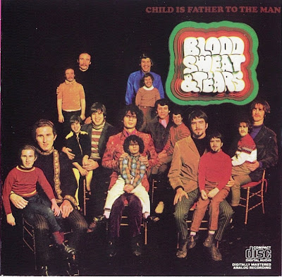 Blood Sweat & Tears ~ 1968 ~ Child is Father to the Man