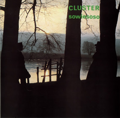 Cluster ~ 1976 ~ Sowiesoso