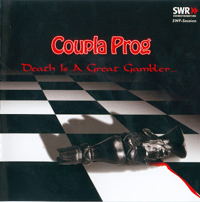 Coupla Prog ~ 2002 ~ Death Is A Great Gambler