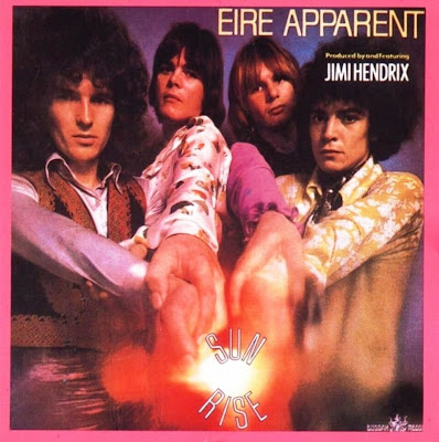 Eire Apparent ~ 1969 ~ Sun Rise