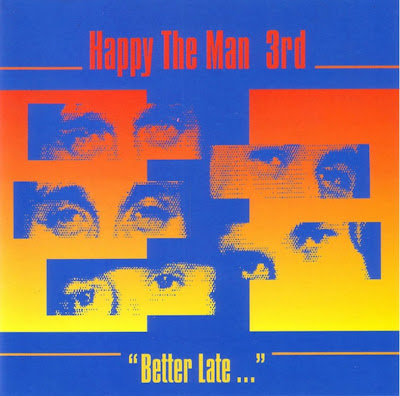 Happy the Man ~ 1983 ~ 3rd - Better Late …