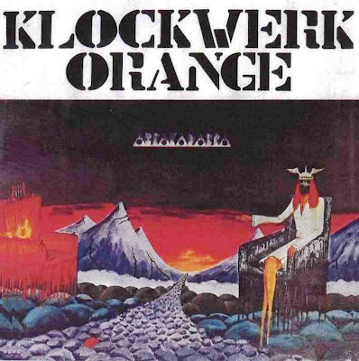 Klockwerk Orange ~ 1975 ~ Abrakadabra