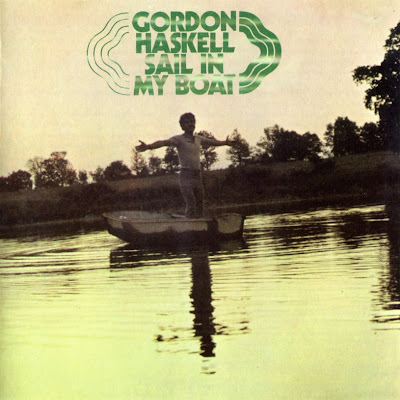 Gordon Haskell ~ 1969 ~ Sail in My Boat