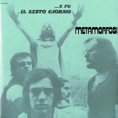 Metamorfosi ~ 1972 ~ ...E Fu Il Sesto Giorno