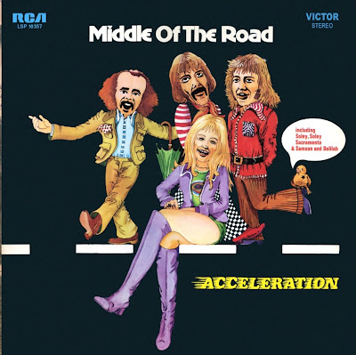 Middle Of The Road ~ 1971 ~ Acceleration