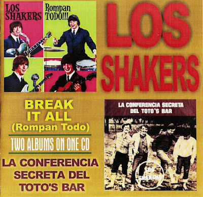 Los Shakers ~ 1966 ~ Break It Al (Rompan Todo) + 1968 ~ La Conferencia Secreta Del Toto's Bar