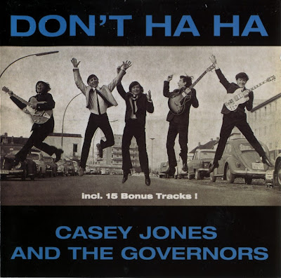Casey Jones And The Governors ~ 1964 ~ Don't Ha Ha
