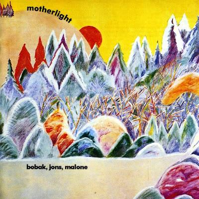 Motherlight ~ 1970 ~ Bobak, Jons, Malone