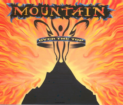 Mountain ~ 1995 ~ Over The Top