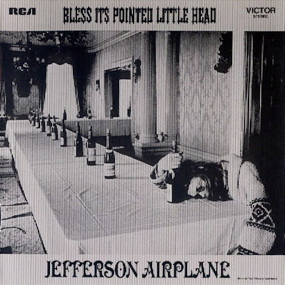 Jefferson Airplane ~ 1969 ~ Bless Its Pointed Little Head