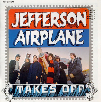 Jefferson Airplane ~ 1966 ~ Jefferson Airplane Takes Off