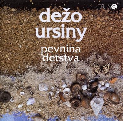 Dežo Ursiny ~ 1978 ~ Pevnina detstva