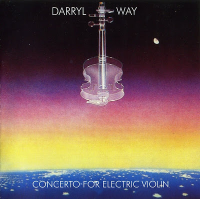 Darryl Way ~ 1978 ~ Concerto For Electric Violin