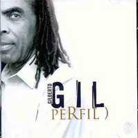 Gilberto Gil – Gil Perfil