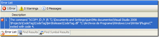 "The command ""XCOPY /D /Y /R ""CodeTag.dll"" ""C:\Archivos de Programa\Windows Live\Writer\Plugins\"""" exited with code 4"