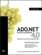 ADO.NET Entity Framework 4.0. Aplicaciones y servicios centrados en datos