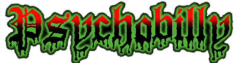 http://lh4.ggpht.com/_OWV9bE91xHM/SWAV3l3BywI/AAAAAAAADxY/h3TsxccFCxs/Psychobilly.png