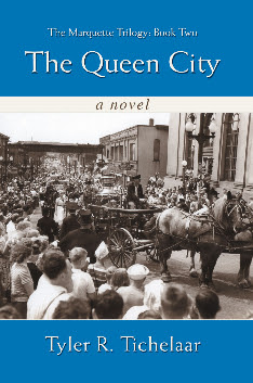 Marquette Trilogy - the Queen City