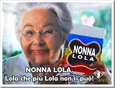 Lola che più Lola non si può!