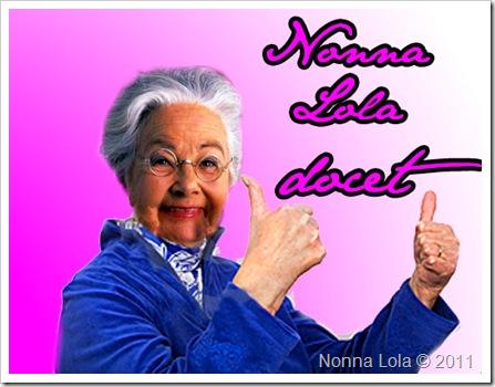 Nonna Lola docet