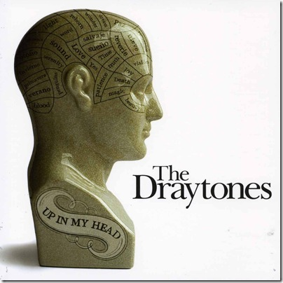 the_draytones_up_in_my_head_2008_retail_cd-front