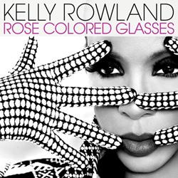 Kelly Rowland - Rose coloured glasses | Single art