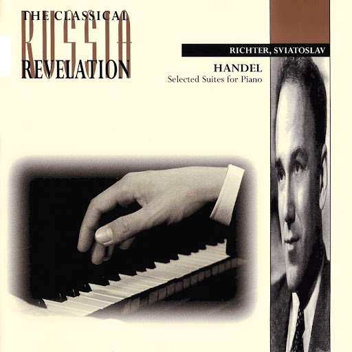 Handel - Selected Suites - Sviatoslav Richter, Piano