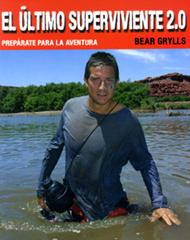El Último Superviviente 2.0: Bear Grylls