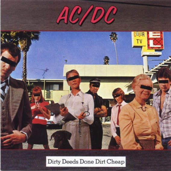 Dirty Deeds Done Dirt Cheap - 1976
