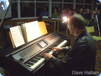 Dave Hallam had us enthralled with his carefully chosen songs and arrangements. Dave got through 14 numbers plus an encore!