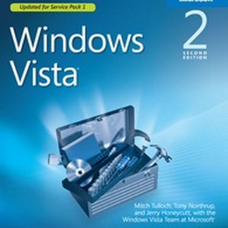 Windows Vista Resource Kit – Free ebook from Microsoft Press