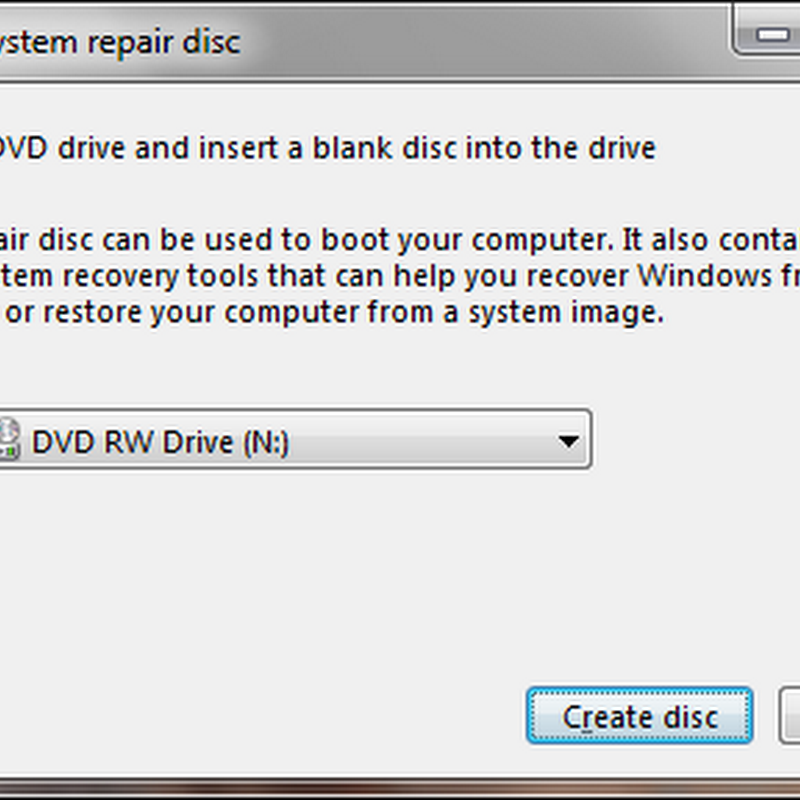 How to create and use a system repair disc in Windows 7