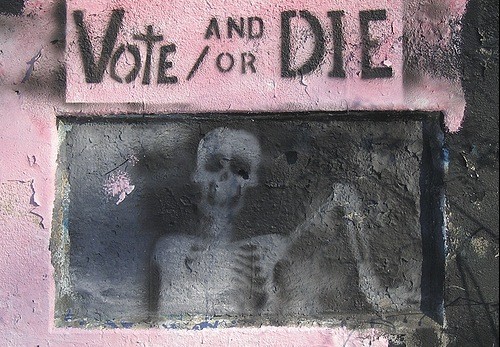 Vote and / or die