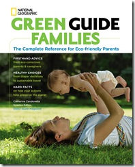 "IMAGE IS FOR YOUR ONE-TIME EXCLUSIVE USE ONLY AS A TIE-IN WITH THE NATIONAL GEOGRAPHIC BOOK ""GREEN GUIDE: FAMILIES."" NO SALES, NO TRANSFERS.  COVER MAY NOT BE CROPPED OR ALTERED IN ANY WAY.  ©2009 National Geographic"