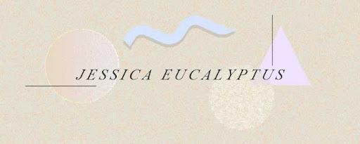 jessica eucalyptus