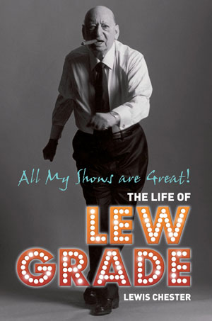 Lew Grade: All My Shows Are Great