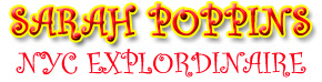 Sarah Poppins: NYC Explordinaire
